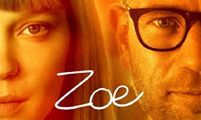 Зои, фильм